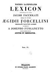 Totius Latinitatis lexicon: Volume 4