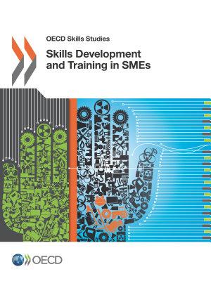 OECD Skills Studies Skills Development and Training in SMEs PDF