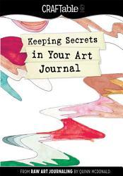 Keeping Secrets in Your Art Journal PDF