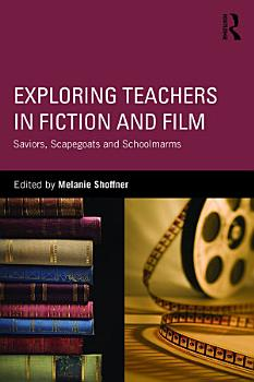 Exploring Teachers in Fiction and Film PDF