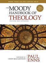 The Moody Handbook of Theology PDF
