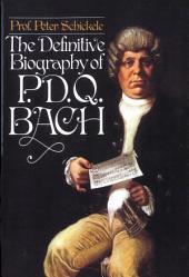 Definitive Biography of P.D.Q. Bach