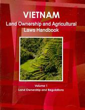 Vietnam Land Ownership and Agricultural Land Handbook: Land Ownership Laws and Regulations
