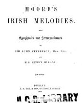 Moore's Irish melodies: with symphonies and accompaniments