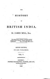The History of British India. 2. Ed. - London, Baldwin 1820-48