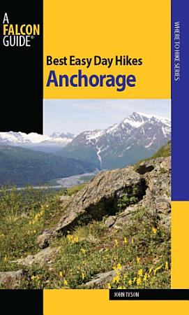 Best Easy Day Hikes Anchorage PDF