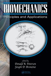 Biomechanics: Principles and Applications, Second Edition, Edition 2