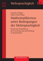 Mathematiklernen unter Bedingungen der Mehrsprachigkeit. Stand und Perspektiven der Forschung und Entwicklung in Deutschland