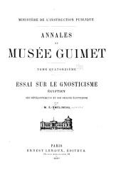 Essai sur le gnosticisme Egyptien: ses développements et son origine Egyptienne