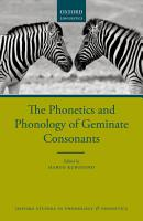 The Phonetics and Phonology of Geminate Consonants PDF