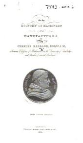 On the Economy of Machinery and Manufactures ... Second edition enlarged