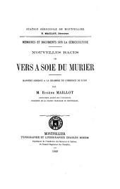 Nouvelles races de vers à soie du mûrier: rapport adressé à la Chambre de commerce de Lyon