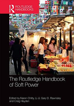 The Routledge Handbook of Soft Power PDF