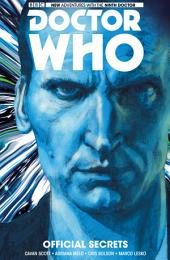 Doctor Who: The Ninth Doctor - Volume 3: Official Secrets Complete Collection, Issues 6-10