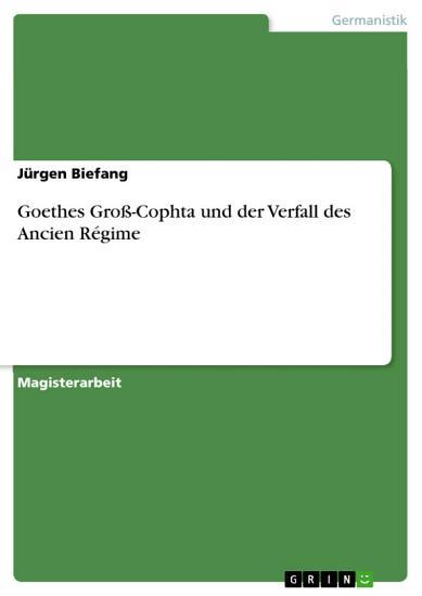 Goethes Gro   Cophta und der Verfall des Ancien R  gime PDF