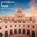 2021 Home Sweet Home Texas Wall Calendar