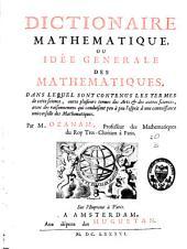 Dictionnaire mathématique, ou Idée générale des mathématiques...
