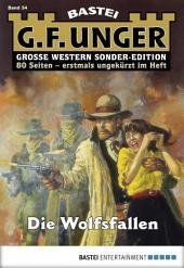 G. F. Unger Sonder-Edition - Folge 034: Die Wolfsfallen