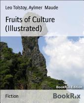 Fruits of Culture (Illustrated)