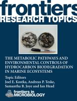 The metabolic pathways and environmental controls of hydrocarbon biodegradation in marine ecosystems PDF