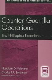 Counter-Guerrilla Operations: The Philippine Experience