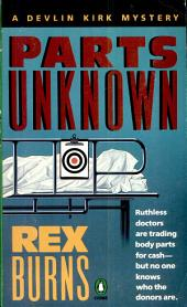 Parts Unknown: A Devlin Kirk Mystery