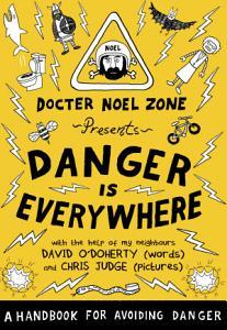 Danger Is Everywhere  A Handbook for Avoiding Danger PDF