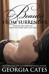 Beauty from Surrender: The Beauty Series Book 2