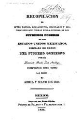 Recopilación de leyes, bandos, reglamentos, circulares y disposiciones que forman regla general de los supremos poderes de los Estados-Unidos Mexicanos ...