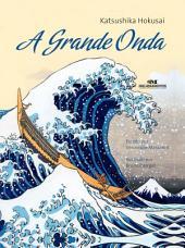 A Grande Onda: Katsushika Hokusai