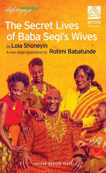 Download The Secret Lives of Baba Segi   s Wives Book