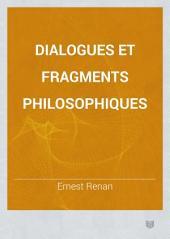 Dialogues et fragments philosophiques