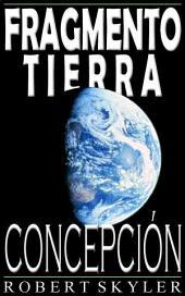 Fragmento Tierra - Concepción (Spanish Edition)