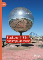 Blackpool in Film and Popular Music