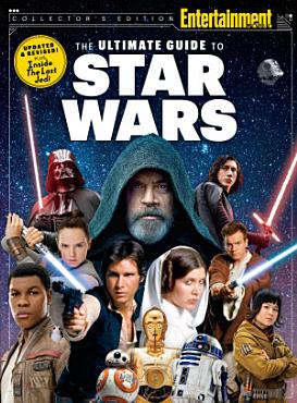 ENTERTAINMENT WEEKLY The Ultimate Guide to Star Wars Updated   Revised PDF