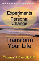 Experiments in Personal Change