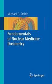 Fundamentals of Nuclear Medicine Dosimetry
