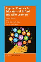 Applied Practice for Educators of Gifted and Able Learners PDF