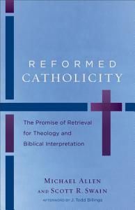 Reformed Catholicity PDF