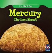 Mercury: The Iron Planet