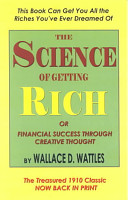 The Science of Getting Rich Or Financial Success Through Creative Thought PDF