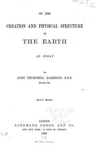 On the Creation and Physical Structure of the Earth PDF