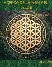 Acerca de la Nada y el Vacío II: El vacío y el Tetragramatón HVHI