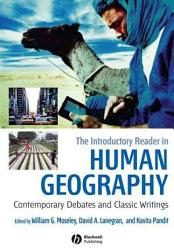The Introductory Reader In Human Geography Book PDF