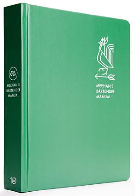 Meehan s Bartender Manual