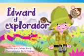 Edward el explorador (Edward the Explorer)