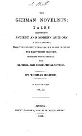 Popular tales: Musaeus, J. K. A. The dumb lover. Schiller, J. C. F. von. The apparitionist, a fragment; The sport of destiny; The criminal; Fraternal magnanimity ; A walk among the linden trees