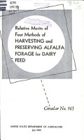 Relative Merits of Four Methods of Harvesting and Preserving Alfalfa Forage for Dairy Feed PDF