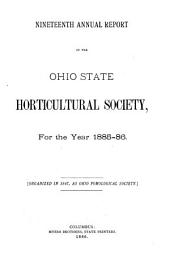 Annual Report of the Ohio State Horticultural Society: Issues 19-21