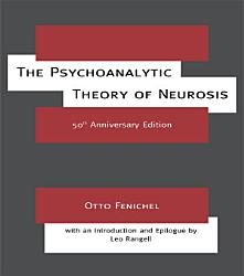 The Psychoanalytic Theory of Neurosis PDF